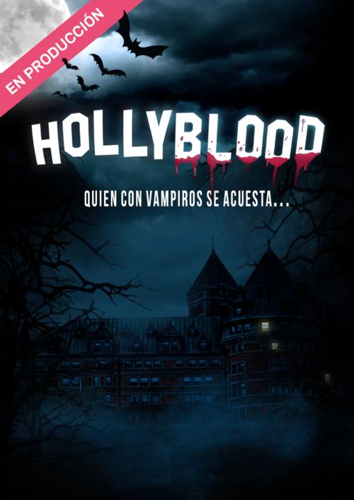 HOLLY BLOOD: En producción