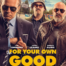 For Your Own Good - Quexito Films